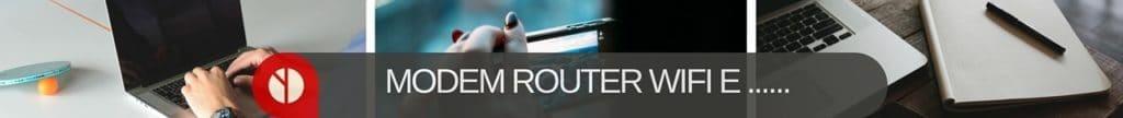 Modem- Router Wi-Fi, Internet e… Cavi Fibra Ottica FTTH
