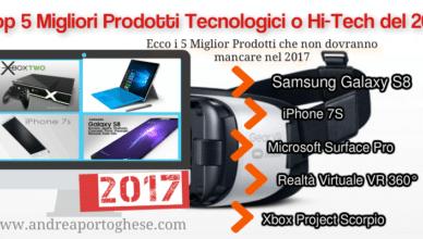 Top 5 prodotti tecnologici 2017