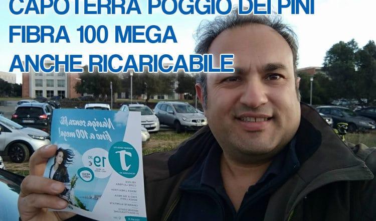 CAPOTERRA POGGIO DEI PINI FIBRA 100 MEGA RICARICABILE