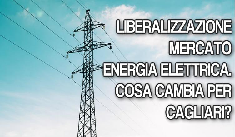 LIBERALIZZAZIONE MERCATO ENERGIA elettrica cagliari