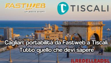 cagliari tiscali fastweb portabilità