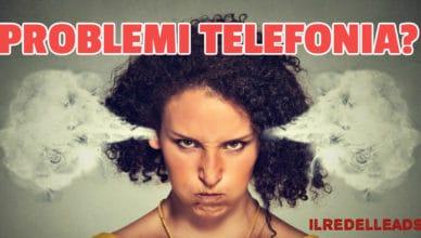 PROBLEMI TELEFONIA