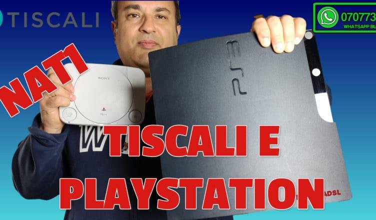 TISCALI E PLAYSTATION nat